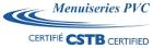 Menuiseries PVC - Certifié par CSTB
